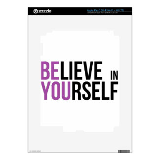 Believe in Yourself - Be You Decals For iPad 3