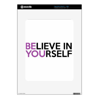 Believe in Yourself - Be You iPad Skin