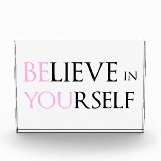 Believe in Yourself - be You motivation quote meme Award