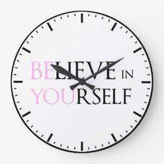 Believe in Yourself - be You motivation quote meme Wall Clock