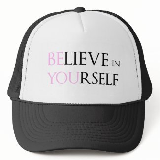 Believe in Yourself - be You motivation quote meme Hats