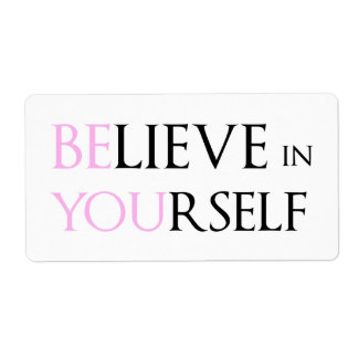 Believe in Yourself - be You motivation quote meme Shipping Label