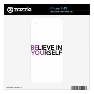 Believe in Yourself - Be You Skin For The iPhone 4