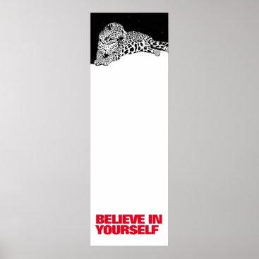 Art Themed Believe in Yourself Black White Leopard Pop Art Poster