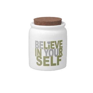 BELIEVE IN YOURSELF candy jars