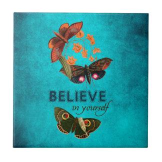 Believe In Yourself Ceramic Tile