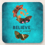 Believe In Yourself Coaster