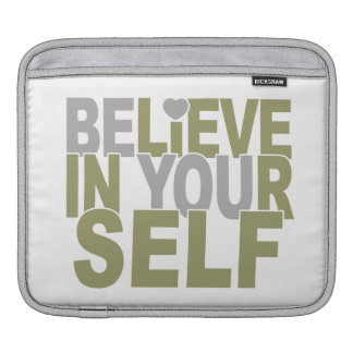BELIEVE IN YOURSELF custom laptop iPad sleeve