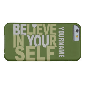 BELIEVE IN YOURSELF custom name & color cases Barely There iPhone 6 Case
