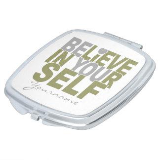 BELIEVE IN YOURSELF custom pocket mirror