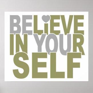 BELIEVE IN YOURSELF custom poster