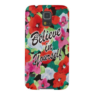 Believe in yourself floral art. cases for galaxy s5