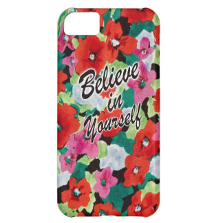 Believe in yourself floral art. iPhone 5C case