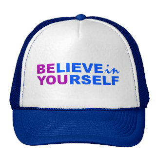 Believe In Yourself hat
