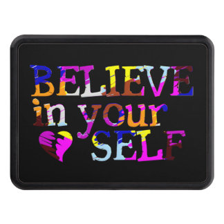 BELIEVE IN YOURSELF hitch cover