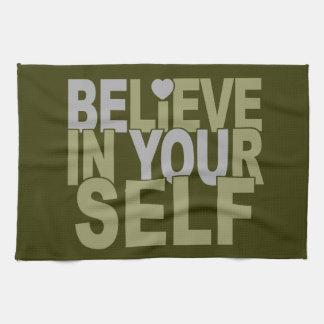 BELIEVE IN YOURSELF kitchen towel