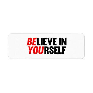 Believe in Yourself Label