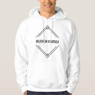 Believe In Yourself Men's Hoodie