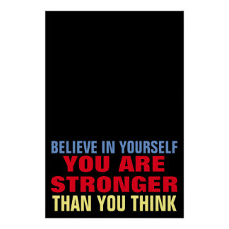 Believe in Yourself Motivational Confidence Quote Poster