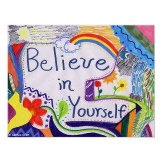 Believe in Yourself Motivational Poster