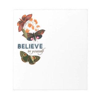 Believe In Yourself Notepad