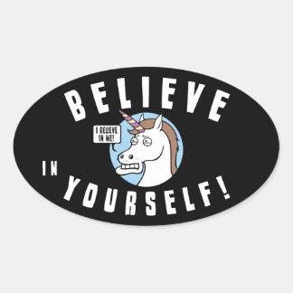 Believe in Yourself Oval Sticker