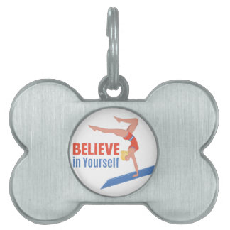 Believe In Yourself Pet Name Tag