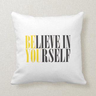 Believe in Yourself Pillow