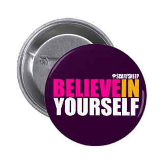 Believe in Yourself Pins