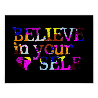 Believe In Yourself portfolio Print