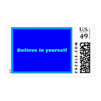 """believe in yourself"" postage stamps"