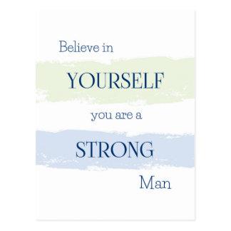 Believe in Yourself Postcard/Encouragement for Man Postcard