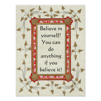 Believe in yourself! Poster
