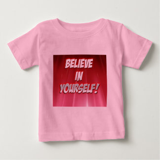 Believe in Yourself-products. Baby T-Shirt