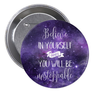 Believe In Yourself Quote Button