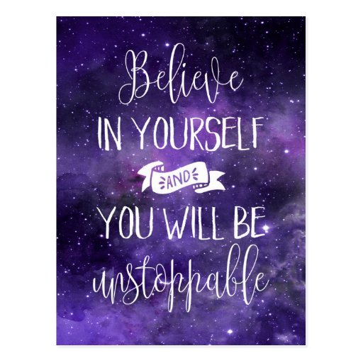 Believe In Yourself Quotes: Believe In Yourself Quote Postcard
