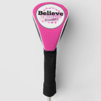 Believe In Yourself Quote Watercolor Pink Dots Golf Head Cover