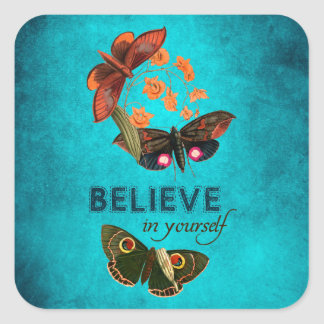 Believe In Yourself Square Stickers