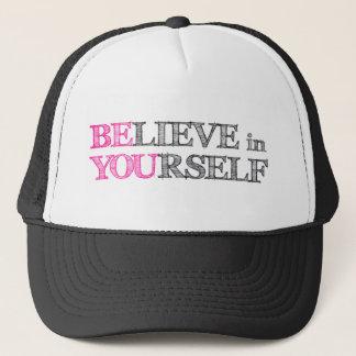 BElieve in YOUrself Trucker Hat