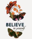 Believe In Yourself Tshirt