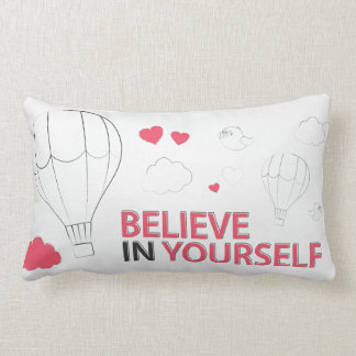 Believe in yourself typography and illustration pillow