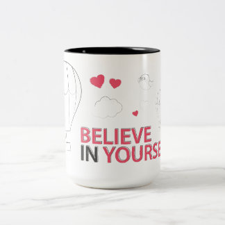 Believe in yourself typography and illustration Two-Tone coffee mug