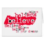 Believe in yr dreams (red/black) cards