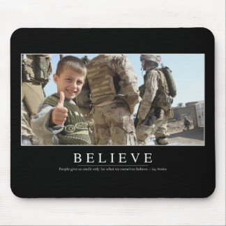 Believe: Inspirational Quote Mouse Pad