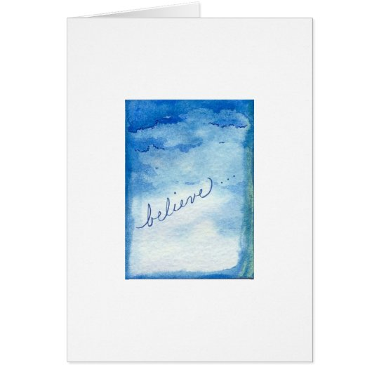 Believe Inspirational Watercolor Painting Card