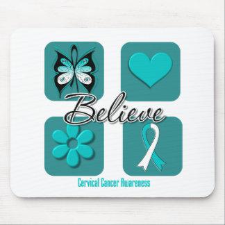 Believe Inspirations Cervical Cancer Mousepads