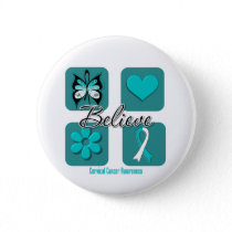 Believe Inspirations Cervical Cancer Pinback Button