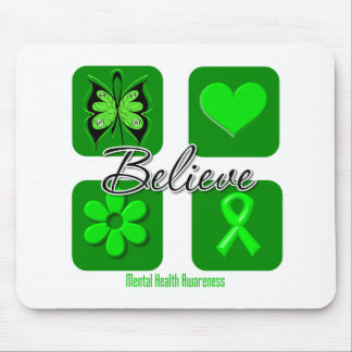 Believe Inspirations Mental Health Awareness Mouse Pad