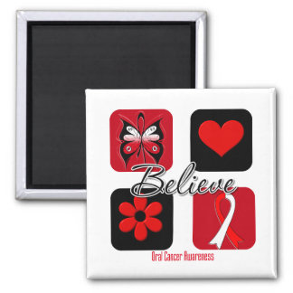 Believe Inspirations Oral Cancer Magnet