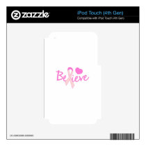Believe iPod Touch 4G Skin